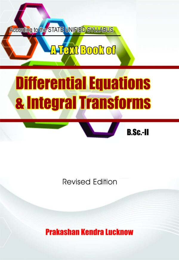 A Text Book Of Differential Equations & Integral Transforms