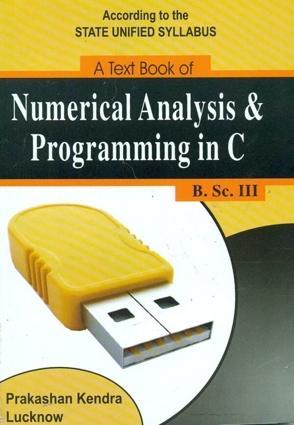 A Text Book Of Numerical Analysis & Programing in C
