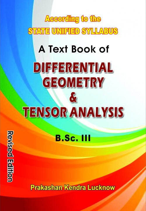 A Text Book Of Diferential Geometry & Tensor Analysis